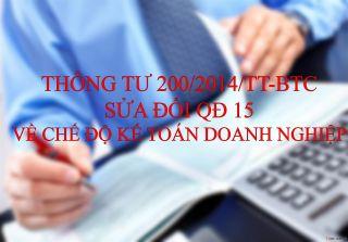 Thông tư 200/2014/TT-BTC của Bộ Tài chính về việc hướng dẫn hướng dẫn Chế độ kế toán Doanh nghiệp
