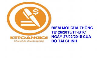Những đổi mới cần lưu ý của thông tư 26/2015/TT-BCT