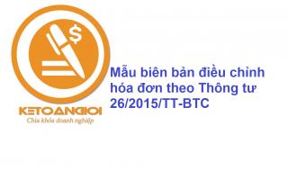 Mẫu biên bản điều chỉnh hóa đơn theo Thông tư 26/2015/TT-BTC